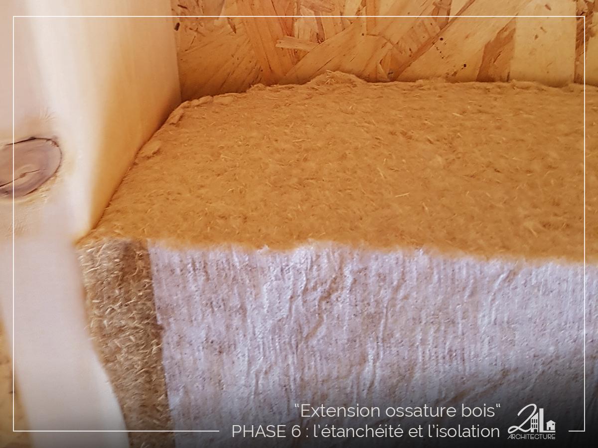 Suivez le chantier de la construction d'une extension en ossature bois. Phase 6, l'étanchéité et l'isolation